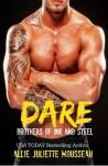 Dare (Brothers of Ink and Steel) (Volume 1) - Allie Juliette Mousseau, Nicole Hewitt