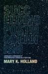 Succeeding Postmodernism - Mary Holland