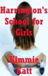 Harrington's School for Girls: An MFF Barely Legal Public Sex Short - Kimmie Katt