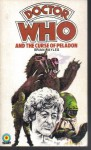 Doctor Who: And The Curse Of Peladon. - Brian Hayles