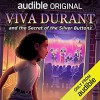 Viva Durant and the Secret of the Silver Buttons - Bahni Turpin, Ashli St. Armant