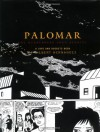 Palomar: The Heartbreak Soup Stories - Gilbert Hernández