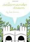 Salamander Dream - Hope Larson