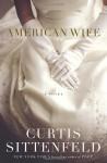 American Wife - Curtis Sittenfeld