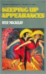 Keeping Up Appearances - Rose Macaulay