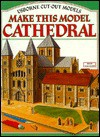 Make This Model Cathedral - Iain Ashman