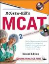 McGraw-Hill's MCAT [with CD-ROM] - George Hademenos, Jennifer Warner, Kathy Zahler, Candice McCloskey, Shaun Murphree