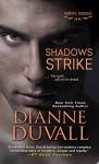Shadows Strike (Immortal Guardians series Book 6) - Dianne Duvall