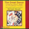 The Great Dance: Finding One's Way in Troubled Times (Audiocd) - Michael Meade