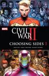 Civil War II: Choosing Sides (2016) #1 (of 6) - Declan Shalvey, Brandon Easton, Chad Bowers, Chris Sims, Declan Shalvey, Paul Davidson, Leonardo Romero, Jim Cheung