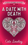 A Date with Death - Cate Lawley