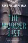 The Murder List - Hank Phillippi Ryan