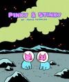 Pinky & Stinky - James Kochalka