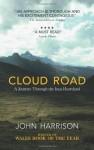 Cloud Road: A Journey through the Inca Heartland - John Harrison