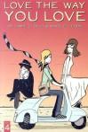 Love The Way You Love, Vol. 4 - Jamie S. Rich, Marc Ellerby