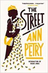 The Street: A Novel - Ann Petry, Tayari Jones