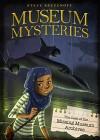 The Case of the Missing Museum Archives (Museum Mysteries) - Steve Brezenoff, Lisa K. Weber
