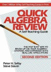 Quick Algebra Review: A Self-Teaching Guide, Second Edition - Peter H. Selby, Steve Slavin