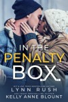 In the Penalty Box - Lynn Rush, Kelly Anne Blount
