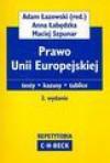 Prawo Unii Europejskiej - Adam Łazowski