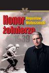 Honor żołnierza - Bogusław Wołoszański