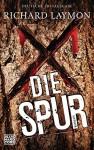 Die Spur: Roman - Richard Laymon, Sven-Eric Wehmeyer