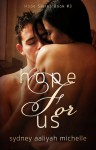 Hope for Us (Hope Series Book #3) - Sydney Aaliyah Michelle