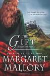 The Gift: A Highland Novella - Margaret Mallory