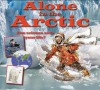 Alone in the Arctic - Gerry Bailey, Leighton Noyes