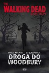 The Walking Dead. Droga do Woodbury - Robert Kirkman, Jay Bonansinga