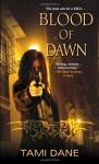 Blood of Dawn - Tami Dane