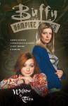 Buffy the Vampire Slayer: Willow & Tara - Amber Benson, Christopher Golden, Andi Watson