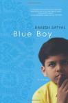 Blue Boy - Rakesh Satyal