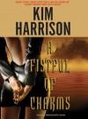 A Fistful of Charms - Marguerite Gavin, Kim Harrison