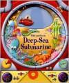 Pilot Your Own Deep-Sea Submarine - Paul Dronsfield