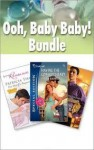 Ooh, Baby, Baby! Bundle - Susan Crosby, Stella Bagwell, Patricia Thayer