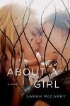 About a Girl: A Novel - Sarah McCarry