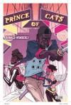Prince of Cats. Ronald Wimberly - Ronald Wimberly