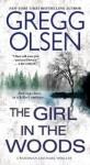 The Girl in the Woods - Gregg Olsen