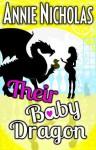 Their Baby Dragon (Not This #5.5) - Annie Nicholas