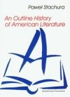 An Outline History of American Literature - Stachura Paweł