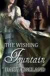 The Wishing Fountain - Dara England
