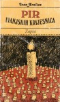 Pir ivanjskih krijesnica: zapisi - Ivan Aralica
