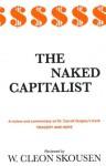 The Naked Capitalist (The Naked Series) - W. Cleon Skousen, Paul B. Skousen