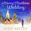 A Merry Mistletoe Wedding - Judy Astley, Julia Franklin, Random House AudioBooks (UK)