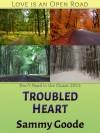 Troubled Heart - Sammy Goode