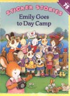 Emily Goes to Day Camp - Claire Masurel, Susan Chapman Calitri
