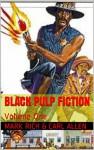 Black Pulp Fiction: Volume One - Mark Rich, Carl Allen