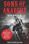 Sons of Anarchy: Bratva - Christopher Golden, Kurt Sutter