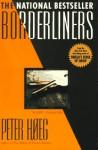 Borderliners - Peter Høeg, Barbara Haveland